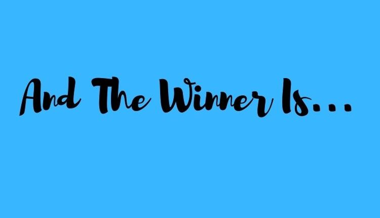 The Winner Is…