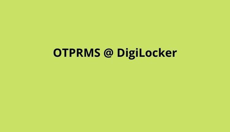 OTPRMS @ DigiLocker